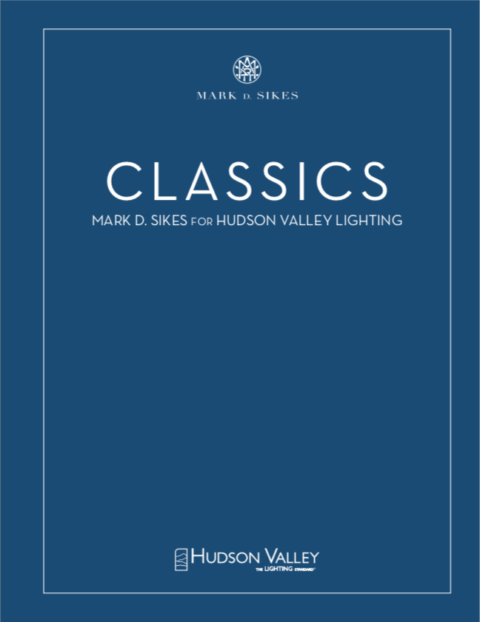 Classics   Mark D. Sikes for HVL