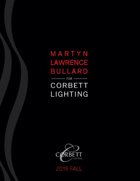 Martyn Lawrence Bullard for Corbett Lighting 2019 Fall
